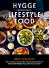 휘게 라이프스타일 요리(Hygge Lifestyle Food)(양장본 HardCover)
