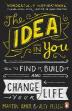 The Idea in You