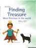 Finding Treasure Most Precious in the world