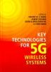 [보유]Key Technologies for 5g Wireless Systems