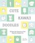 [보유]Cute Kawaii Doodles (Guided Sketchbook)