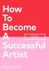 [보유]How to Become a Successful Artist