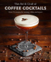 [보유]The Art & Craft of Coffee Cocktails
