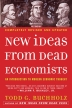 [����]New Ideas from Dead Economists