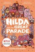 Hilda and the Great Parade  ( Hilda Tie-In #2 )