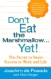 Don't Eat the Marshmallow...Yet!(Hardcover)