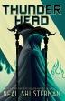 Thunderhead, Volume 2 ( Arc of a Scythe #2 )