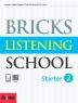Bricks Listening School Starter. 2(SB+AK+MP3CD)(CD1장포함)