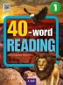 40-word Reading. 1: Student Book(WB+MP3 CD+단어/문장쓰기 노트)(CD1장포함)