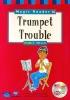 TRUMPET TROUBLE