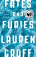 Fates and Furies *National Book Award Finalist*