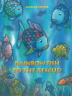 The Rainbow Fish to the Rescue(CD1장포함)(Pictory Set 3-28)