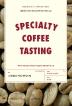 스페셜티 커피 테이스팅(Specialty Coffe tasting)