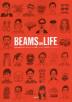 [해외]BEAMS ON LIFE 日本を代表するおしゃれクリエイタ-集團ビ-ムス「日本のモノ.コト.ヒト」