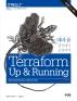 테라폼 설치에서 운영까지(Terraform Up&Running)(I♥Cloud 제이펍의 클라우드 시리즈 18)