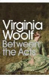 Between the Acts (Penguin Modern Classics)
