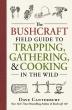 [보유]The Bushcraft Field Guide to Trapping, Gathering, and Cooking in the Wild