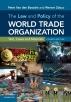 [보유]The Law and Policy of the World Trade Organization (Revised)
