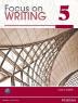 [보유]Focus on Writing 5, (Student Book)