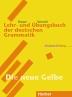 Lehr- und Ubungsbuch der deutschen Grammatik, Neubearbeitung, Lehr- und Ubungsbuch