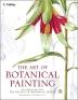 The Art of Botanical Painting