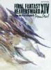 FF14 HEAVENSWARD The Art of Ishgard -Stone&Steel-