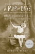 A Map of Days ( Miss Peregrine's Peculiar Children #4 )