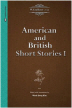 American and British Short Stories. 1