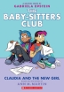 [보유]Claudia and the New Girl (the Baby-Sitters Club Graphic Novel #9), Volume 9