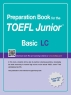 TOEFL Junior Test LC Basic(Preparation Book for the)(CD1장포함)