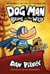 [보유]Dog Man: Brawl of the Wild (Dog Man #6)