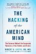 [보유]The Hacking of the American Mind