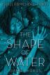[보유]The Shape of Water ['셰이프 오브 워터: 사랑의 모양' 원작 소설]