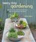 Teeny Tiny Gardening