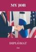 나의 직업 외교관(My Job Diplomat)(개정판)(행복한 직업 찾기 시리즈)