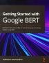 [보유]Getting Started with Google BERT(Paperback)