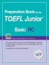 TOEFL Junior Test RC Basic(Preparation Book for the)
