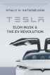 [보유]Tesla, Elon Musk, and the EV Revolution
