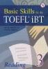 [����]BASIC SKILLS FOR THE TOEFL IBT READING. 3