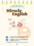 Miracle English: 하루 1문장 나를 바꾸는 셀프톡의 기적