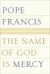 [보유]The Name of God Is Mercy [Deckle Edge]