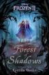 [보유]Frozen 2: Forest of Shadows
