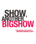 SHOW ANOTHER BIGSHOW(쇼 어나더 빅쇼)