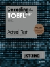 Decoding the TOEFL iBT Actual Test Listening. 1(New TOEFL Edition)