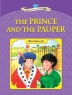 The Prince and the Pauper : Young Learners Classic Readers 4-3(CD1장포함)