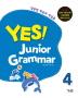 Yes! Junior Grammar. 4