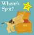 [보유]Where's Spot? (Spot - Original Lift The Flap)