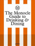 [보유]The Monocle Guide to Drinking and Dining