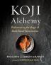 [보유]Koji Alchemy