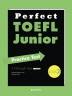 Perfect TOEFL Junior Practice Test Book. 2(CD1장포함)